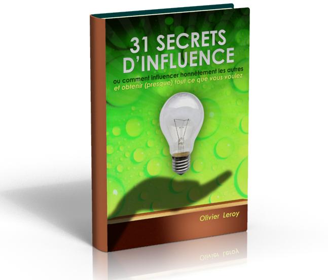Télécharger 31 Secrets D'influence Et De Persuasion par Olivier Leroy Pdf Gratuit